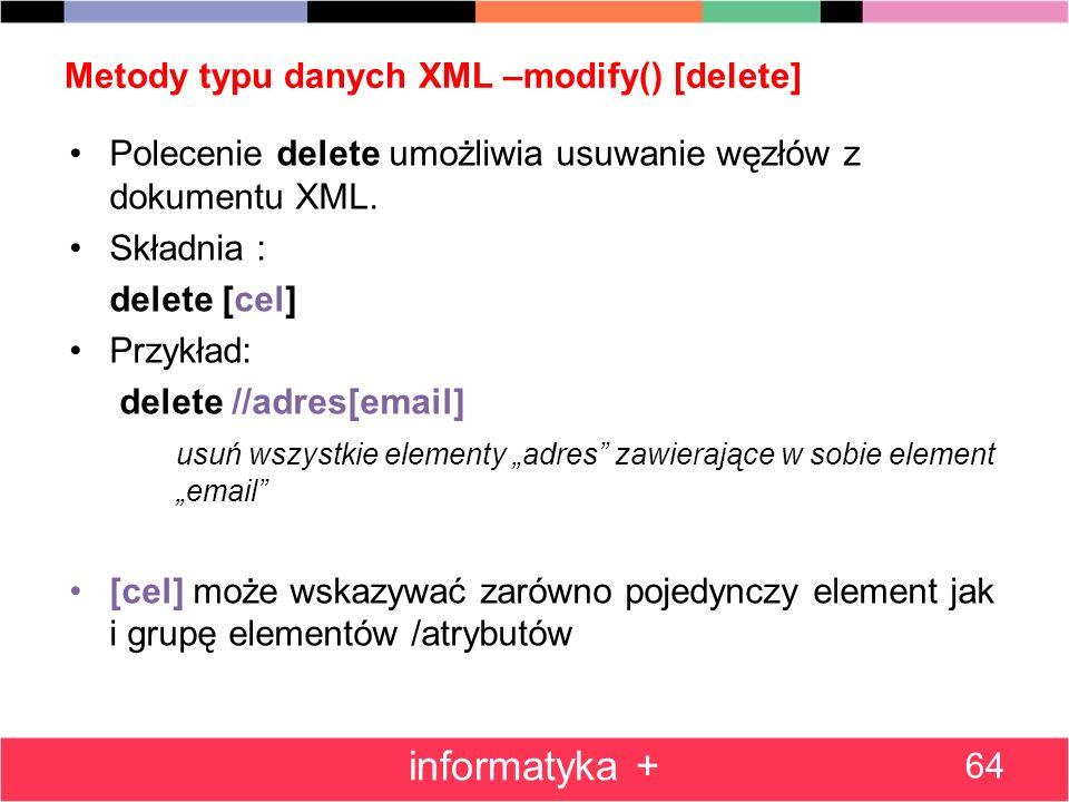 Metody typu danych XML –modify() [delete]